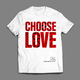 CHOOSE LOVE x NOW
