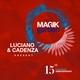 Luciano & Cadenza Present Magik Garden Festival
