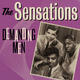 The Sensations: Demanding Men