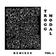 Trogg Modal, Vol. 1 (Remixes)