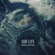 Sub Life
