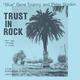 Trust in Rock
