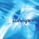 Whisper (w/ Jel)