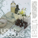 Liquid Colours
