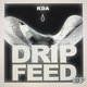 Drip Feed
