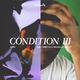 Condition III