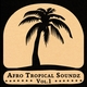 Soundway presents Afro Tropical Soundz, Vol. 1