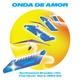 Onda de Amor: Synthesized Brazilian Hits That Never Were (1984-94)