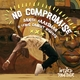 No Compromise (Remixes)
