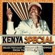 Kenya Special: Selected East African Recordings from the 1970s & 1980s