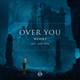 Over You (feat. Lena Leon)