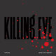 Killing Eve, Season Two (Original Series Soundtrack)