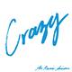 Crazy / Somebody Who