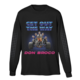 Get Out The Way Long Sleeve T-Shirt
