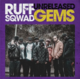 Ruff Sqwad Unreleased Gems