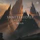 Shattered EP Remixes