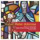 Stabat Mater dolorosa: Music for Passiontide