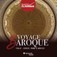 Voyage Baroque. Italie : Venise, Rome & Naples