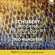 Schubert: Trout Quintet, Op. 114 & Piano Trio, Op. 100