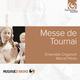 Ensemble Organum, Marcel Pérès:  Messe de Tournai