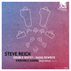 Steve Reich: Double Sextet, Radio Rewrite