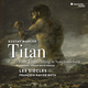 Mahler: Titan (Hamburg-Weimar 1893-94 Version)