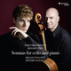 Rachmaninov & Myaskovsky: Sonates pour violoncelle et piano