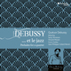 Debussy... et le jazz