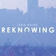 Reknowing