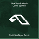 Come Together (Matthias Meyer Remix)