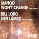 Won't Change / Nen Lambo