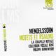 Mendelssohn: Motets