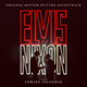Elvis & Nixon (Original Motion Picture Soundtrack)