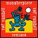 Monsterpiece Remixes
