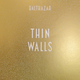 Thin Walls (Bonus Tracks)