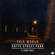This World (feat. Benny Mails)
