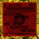 Electro Transmissions 003 - We R Electro Nation EP