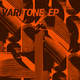 Varitone EP