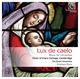 Lux de caelo: Musique pour le temps de Noël