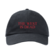 The West Is Dead Cap