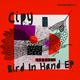 Bird In Hand EP