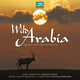 Wild Arabia (Original Television Soundtrack)