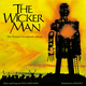 The Wicker Man (Original Motion Picture Soundtrack)