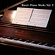 Ravel: Piano Works Vol. 2