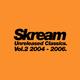 Unreleased Classics. Vol.2 2004-2006