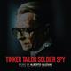 Tinker Tailor Soldier Spy (Original Motion Picture Soundtrack)