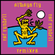 Always Fly Remixes (feat. Terri Walker)