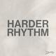 Harder Rhythm