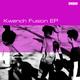 Kwench Fusion EP