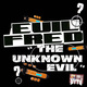 The Unknown Evil EP